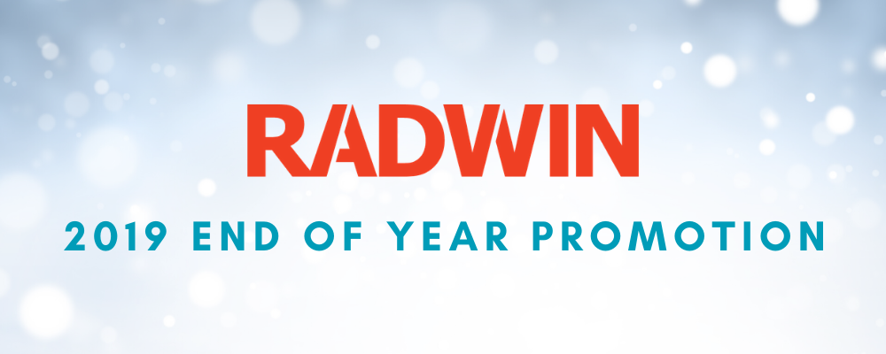 RADWIN 2019 End of Year Promotion